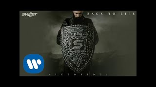 Skillet   Back To Life [Official Audio]