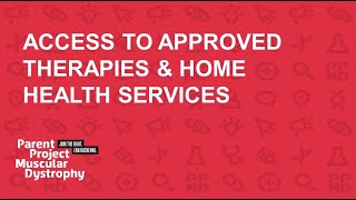 Access to Approved Therapies and Home Care (April 29, 2020)