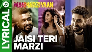 Jaisi Teri Marzi | Lyrical Audio Song   - YouTube