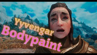 Skyrim Mods - Yyvengar Bodypaint  A collection of 10 Bodypaints