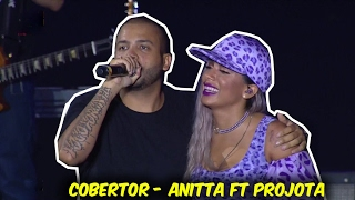 Anitta e Projota   Cobertor Ao Vivo   Planeta Atlântida 2017