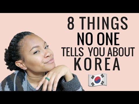 8 Things No One Tells You About Korea