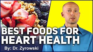 Superfoods For Your Heart | Dr. Nick Z