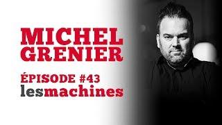 Épisode 43 - Michel Grenier