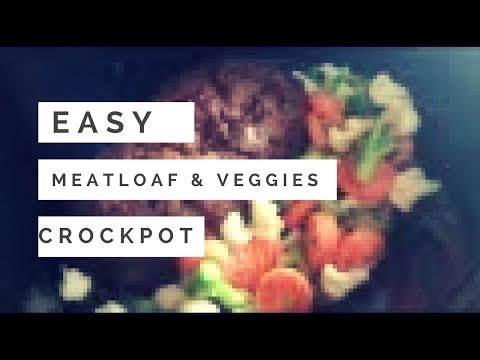 How To Make Meatloaf In A Crockpot | MEAL PREP IDEAS 2018