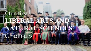 Our first Liberal Arts and Natural Sciences graduates