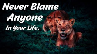 Never Blame Anyone in Your Life - Best Motivational Status in English #sonusharma