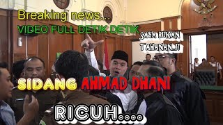 Download Video FULL VIDEO DETIK DETIK SIDANG AHMAD DHANI RICUH, SAYA BUKAN TAHANAN MP3 3GP MP4