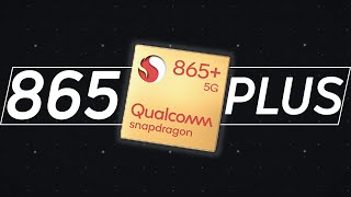 What is the Snapdragon 865 PLUS?