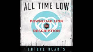 Something's Gotta Give - All Time Low(Download!)