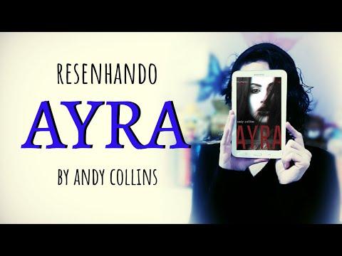 RESENHANDO || Ayra by Andy Collins
