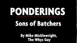 Gambar cover Mike Micklewright's Ponderings - Sons of Batchers