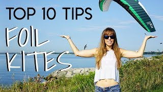 Top 10 Tips for Foil Kites