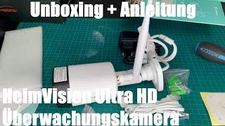 HeimVision Ultra HD 3MP WLAN IP Kamera Überwachungskamera für aussen u. innen unboxing und Anleitung
