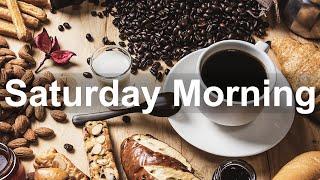 Saturday Morning Jazz - Happy Jazz Cafe and Bossa Nova Music for Positive Morning