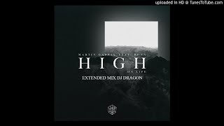 Martin Garrix Feat. Bonn   High On Life (Extended Mix Dj Dragon)