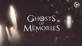 Ghosts of Memories - Chapter 13