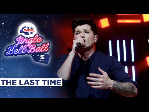 The Script - The Last Time (Live at Capital's Jingle Bell Ball 2019) | Capital