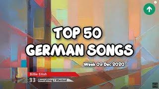TOP 50 German Songs • German Charts • |  09 Dec 2020