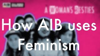 Download Youtube: How AIB uses feminism