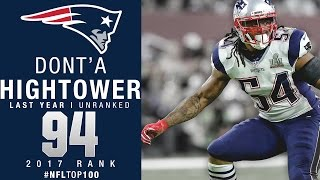#94: Dont'a Hightower (LB, Patriots) | Top 100 Players of 2017 | NFL