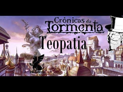 Podcast do Rei Grifo: Crônicas Da Tormenta - Teopatia