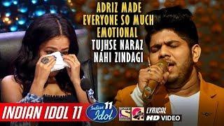Adriz Indian Idol 11 - Tujhse Naraz Nahi Zindagi   - YouTube