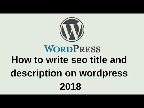 How to write seo title and description on wordpress 2018