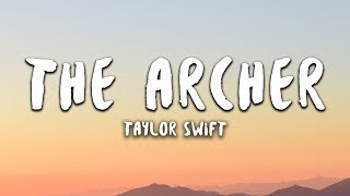 Taylor Swift   The Archer (Lyrics)