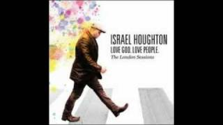 Israel Houghton - I Lift My Hands - With Lyrics