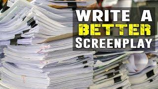 12 Tips To Help A Screenwriter Write A Better Screenplay