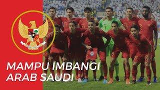 Timnas Indonesia Mampu Mengimbangi Skor Timnas Arab Saudi di CFA International Tournament 2019