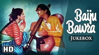 All Songs Of Baiju Bawra {HD} - Naushad - Old Hindi Songs
