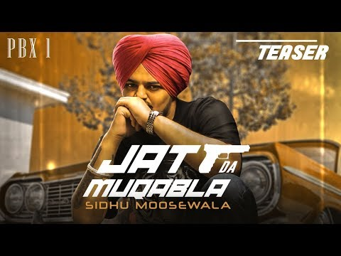 Song Teaser: JATT DA MUQABALA | Sidhu Moose Wala |  Full Song Releasing on 18 Oct. 2018