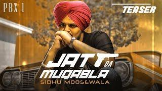 Song Teaser: JATT DA MUQABALA   Sidhu Moose Wala    Full Song Releasing on 18 Oct. 2018