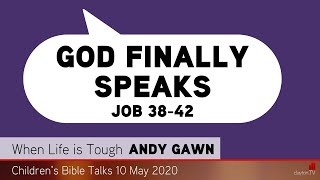Job 38-42 - God Finally Speaks - Kids' Bible Talks