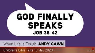 Job 38-42 - God Finally Speaks - Kids' Bible Talks