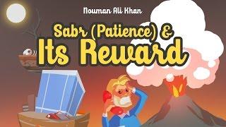 The reward for having Sabr