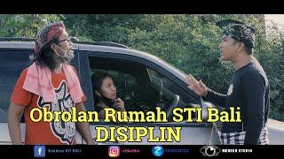 """Disiplin """"OR"""" STI Bali"""