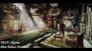 TESV: Skyrim - Mod: Blue Palace Overhaul