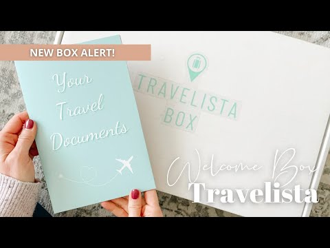 Travelista Unboxing Welcome Box 2021