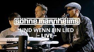Söhne Mannheims - Und Wenn Ein Lied // Evoluzion Live
