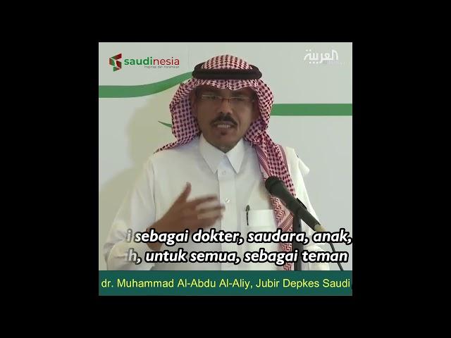 Pesan dari Dokter, Anak, Bapak, Saudara dan Teman Arab Saudi