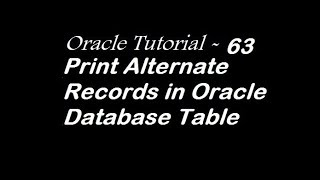 Print Alternate Records in Oracle Database Table