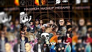 MAXIMUM MASHUP MEGAMIX