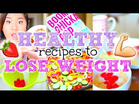 Video Easy + Healthy Recipes to Lose Weight!