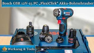 Bosch Professional GSR 12V-15 FC FlexiClick Akku-Bohrschrauber - First look and test von M1Molter