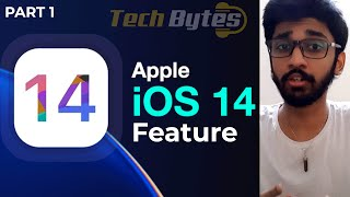 Apple iOS 14 Features | PART 2| ENGLISH | TECHBYTES