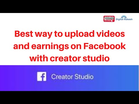 Best way to upload videos and earnings money on Facebook with creator studio 2020