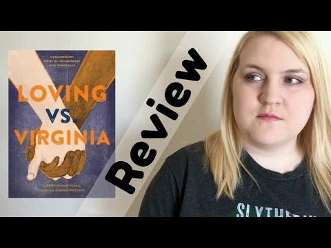 Loving vs. Virginia by Patricia Hruby Powell | Book Review Non- spoiler